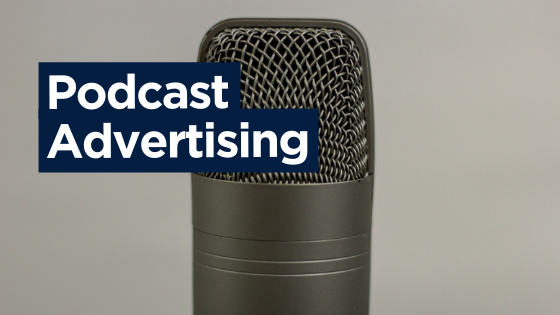 "Microphone and title, ""Podcast Advertising"""