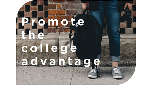 Promote the college advantage