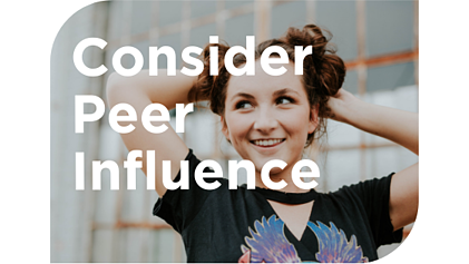 """""""Consider Peer Influence"""" and student smiling"""