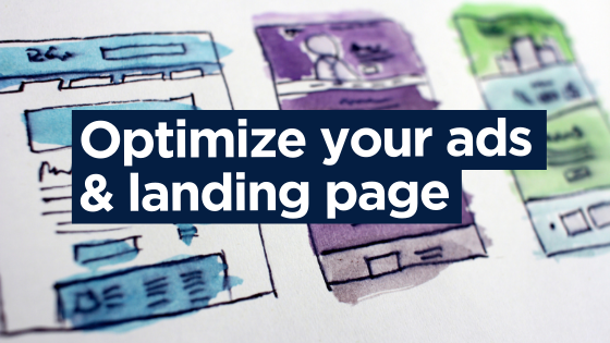 Optimize your ads & landing page